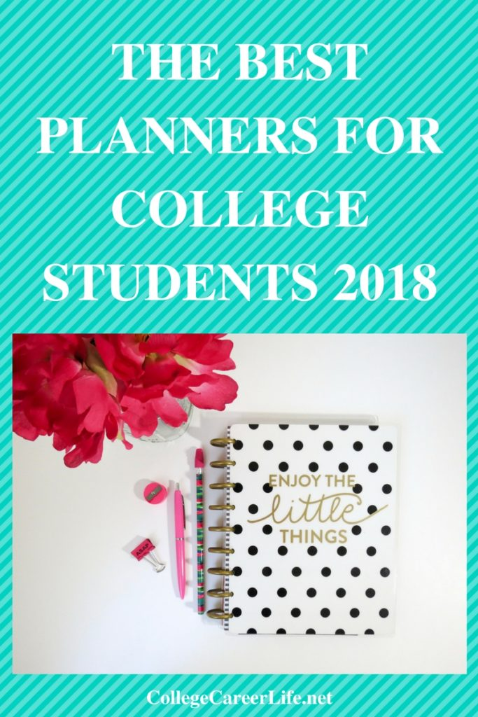 the best student planners for college 2018 college career life